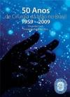 50 Anos De Cirurgia De Mo No Brasil 1959 - 2009