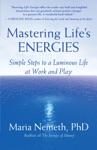 Mastering Lifes Energies