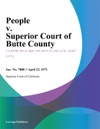 People V Superior Court Of Butte County