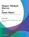 Matter Michael Harvey V Janet Share