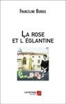 La Rose Et Lglantine