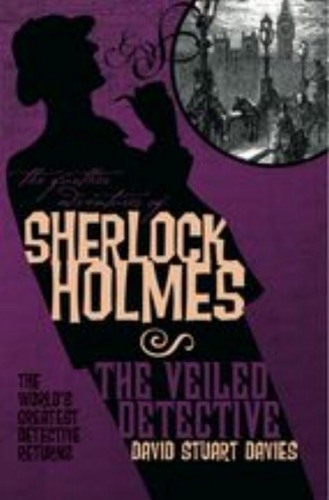 The Further Adventures of Sherlock Holmes The Veiled Detective
