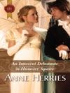 An Innocent Debutante In Hanover Square