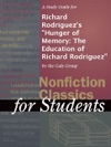 A Study Guide For Richard Rodriguezs Hunger Of Memory The Education Of Richard Rodriguez