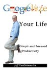 Googlelize Your Life