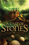 A Cast Of Stones The Staff And The Sword Book 1