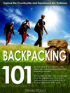 Backpacking 101 Explore The Countryside  Experience The Outdoors