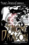 The Smoke Dragon