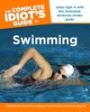 The Complete Idiots Guide To Swimming