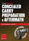 Gun Digests Concealed Carry Preparation  Aftermath EShort