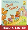 The Berenstain Bears Go To School Berenstain Bears Read  Listen Edition