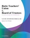 Butte Teachers Union V Board Of Trustees