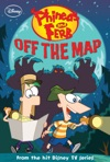 Phineas And Ferb  Off The Map