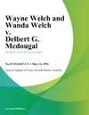 Wayne Welch And Wanda Welch V Delbert G Mcdougal