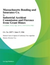 Massachusetts Bonding And Insurance Co V Industrial Accident Commission And Florence Irene Grant Himes