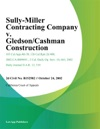 Sully-Miller Contracting Company V GledsonCashman Construction