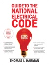 Guide To The National Electrical Code 2005 Edition 10e