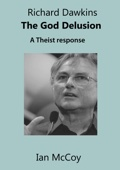 Richard Dawkins The God Delusion: A Theist Response