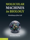 Molecular Machines In Biology