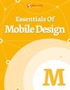 Essentials Of Mobile Design