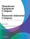 Manchester Equipment Company V Panasonic Industrial Company