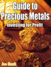 Guide To Precious Metals Investing For P
