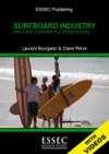 Surfboard Industry From Local Craftsmen