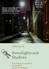 Streetlights And Shadows