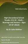High Secondary School Grades 9  10  Math  Bearings And Vectors  Ages 14-16 EBook