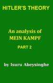 Hitler's Theory - an Analysis of Mein Kampf (Part 2)