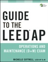 Guide To The LEED AP Operations And Maintenance OM Exam