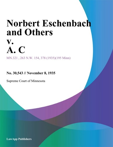 Norbert Eschenbach and Others v A C