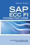 SAP ECC FI Transaction Codes Unofficial Certification And Review Guide