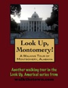 A Walking Tour Of Montgomery Alabama