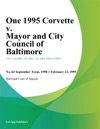 One 1995 Corvette V Mayor And City Council Of Baltimore