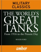 The World's Great Tanks