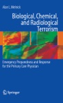 Biological Chemical And Radiological Terrorism