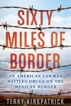 Sixty Miles Of Border