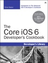 The Core IOS 6 Developers Cookbook 4e