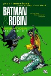 Batman  Robin Vol 3 Batman  Robin Must Die