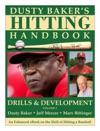Dusty Bakers Hitting Handbook Vol 2 DRILLS  DEVELOPMENT