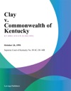 Clay V Commonwealth Of Kentucky