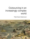 Outsourcing In An Increasingly Complex World