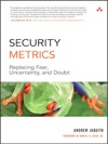 Security Metrics Replacing Fear Uncertainty And Doubt
