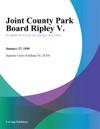 Joint County Park Board Ripley V