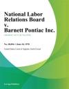 National Labor Relations Board V Barnett Pontiac Inc