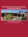 University Of Oklahoma Journalism A Centennial History