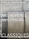 Mes Hpitaux Mes Prisons