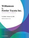 Williamson V Fowler Toyota Inc