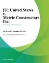 United States V Metric Constructors Inc